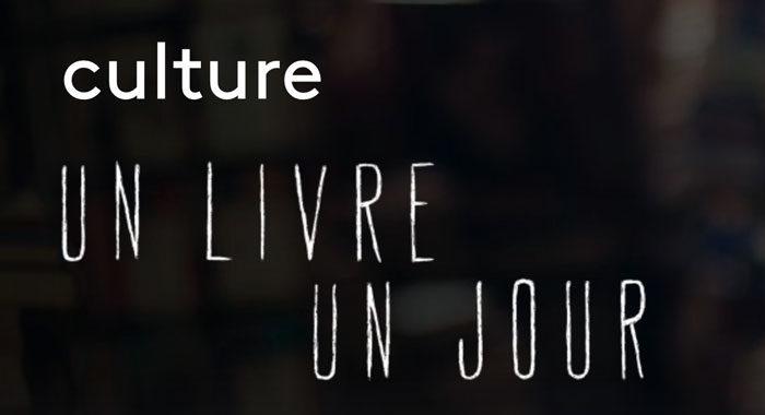 Vidéo |France 3 – Un livre un jour